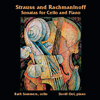 Strauss and Rachmaninoff Sonatas for Cello and Piano